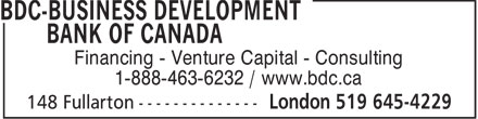 BDC-Business Development Bank Of Canada (519-645-4229) - Display Ad - Financing - Venture Capital - Consulting 1-888-463-6232 / www.bdc.ca