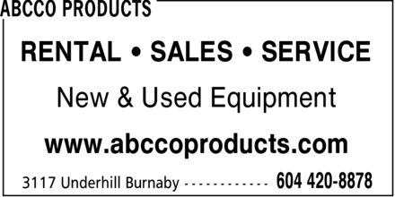 Abcco Products (604-420-8878) - Annonce illustrée - RENTAL  SALES  SERVICE New & Used Equipment www.abccoproducts.com