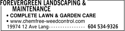 Forevergreen Landscaping & Maintenance (604-534-9326) - Annonce illustrée - COMPLETE LAWN & GARDEN CARE www.chemfree-weedcontrol.com