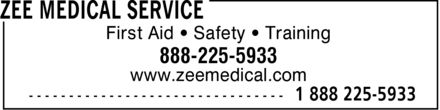 Zee Medical Service (1-888-225-5933) - Annonce illustr&eacute;e - First Aid * Safety * Training www.zeemedical.com