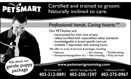 Petsmart Grooming (403-212-0891) - Annonce illustr&eacute;e