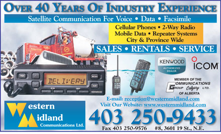 Western Midland Communications Ltd (587-293-9995) - Annonce illustrée - OVER 40 YEARS OF INDUSTRY EXPERIENCE Visit Our Website: www.westernmidland.com 403 2509433 Fax 403 250-9576 #8, 3601 19 St., N.E. OVER 40 YEARS OF INDUSTRY EXPERIENCE Visit Our Website: www.westernmidland.com 403 2509433 Fax 403 250-9576 #8, 3601 19 St., N.E.