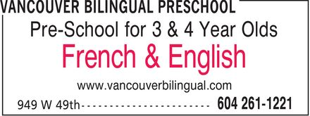 Vancouver Bilingual Preschool (604-261-1221) - Display Ad - Pre-School for 3 & 4 Year Olds French & English www.vancouverbilingual.com