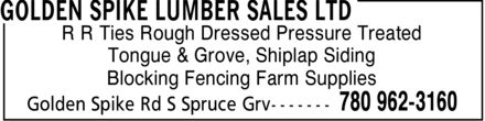 Golden Spike Lumber Sales Ltd (780-962-3160) - Annonce illustrée - R R Ties  Rough  Dressed  Pressure Treated Tongue & Grove, Shiplap Siding Blocking Fencing Farm Supplies  R R Ties  Rough  Dressed  Pressure Treated Tongue & Grove, Shiplap Siding Blocking Fencing Farm Supplies