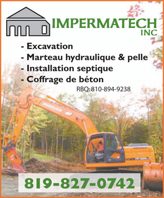 Impermatech Inc (819-827-0742) - Annonce illustrée - IMPERMATECH INC - Excavation - Marteau hydraulique & pelle - Installation septique - Coffrage de béton RBQ: 810-894-9238 819-827-0742