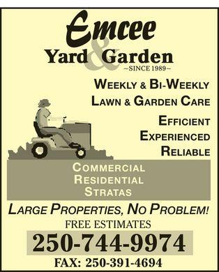 Emcee Yard & Garden - 574 Aquarius Rd, Victoria, BC