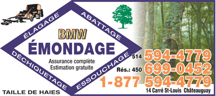 BMW Émondage (514-594-4779) - Annonce illustrée - BMW TREE SERVICE Fully insured ¿ Free estimates Pruning, Tree Cutting, Shredding, Stumping BMW TREE SERVICE Fully insured ¿ Free estimates Pruning, Tree Cutting, Shredding, Stumping