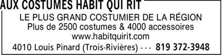 Aux Costumes Habit Qui Rit (819-372-3948) - Display Ad - LE PLUS GRAND COSTUMIER DE LA RÉGION Plus de 2500 costumes & 4000 accessoires www.habitquirit.com
