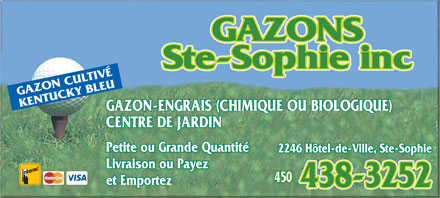 Gazons Ste-Sophie Inc (450-438-3252) - Annonce illustr&eacute;e - GAZON CULTIV&Eacute;KENTUCKY BLEU GAZON-ENGRAIS (CHIMIQUE OU BIOLOGIQUE) CENTRE DE JARDIN Petite ou Grande Quantit&eacute; 2246 H&ocirc;tel-de-Ville, Ste-Sophie Livraison ou Payez et Emportez  GAZON CULTIV&Eacute;KENTUCKY BLEU GAZON-ENGRAIS (CHIMIQUE OU BIOLOGIQUE) CENTRE DE JARDIN Petite ou Grande Quantit&eacute; 2246 H&ocirc;tel-de-Ville, Ste-Sophie Livraison ou Payez et Emportez