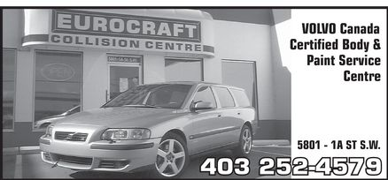 Eurocraft Collision Centre (403-252-4579) - Display Ad - EUROCRAFT COLLISION CENTRE VOLVO Canada Certified Body & Paint Service Centre 5801 1A ST S.W. 403 252-4579