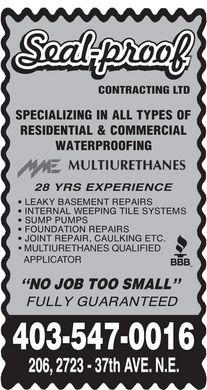 Seal-Proof Contracting Ltd (403-547-0016) - Annonce illustrée - CONTRACTING LTD 28 YRS EXPERIENCE MULTIURETHANES QUALIFIED APPLICATOR 403-547-0016  CONTRACTING LTD 28 YRS EXPERIENCE MULTIURETHANES QUALIFIED APPLICATOR 403-547-0016