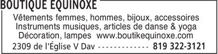 Boutique Equinoxe (819-322-3121) - Annonce illustrée======= - Vêtements femmes, hommes, bijoux, accessoires Instruments musiques, articles de danse & yoga Décoration, lampes www.boutikequinoxe.com