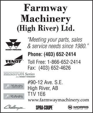 Farmway Machinery (High River) Ltd (403-652-2414) - Annonce illustr&eacute;e - Meeting your parts, sales &amp; service needs since 1980. Phone: (403) 652-2414 Toll Free: 1-866-652-2414 Fax:  (403) 652-4626 #90-12 Ave. S.E. High River, AB T1V 1E6 www.farmwaymachinery.com Meeting your parts, sales &amp; service needs since 1980. Phone: (403) 652-2414 Toll Free: 1-866-652-2414 Fax:  (403) 652-4626 #90-12 Ave. S.E. High River, AB T1V 1E6 www.farmwaymachinery.com