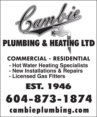 Cambie Plumbing &amp; Heating Ltd (604-696-4630) - Annonce illustr&eacute;e - COMMERCIAL - RESIDENTIAL - Hot Water Heating Specialists - New Installations &amp; Repairs - Licensed Gas Fitters