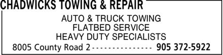 Chadwicks Towing & Repair (905-372-5922) - Display Ad - AUTO & TRUCK TOWING FLATBED SERVICE HEAVY DUTY SPECIALISTS