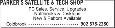 Parker's Satellite & Tech Shop (902-678-2280) - Annonce illustrée - Notebooks & Desktops New & Reborn Available PC Sales, Service, Upgrades