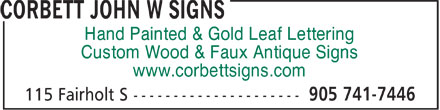Corbett John W Signs (905-741-7446) - Display Ad - Hand Painted & Gold Leaf Lettering Custom Wood & Faux Antique Signs www.corbettsigns.com