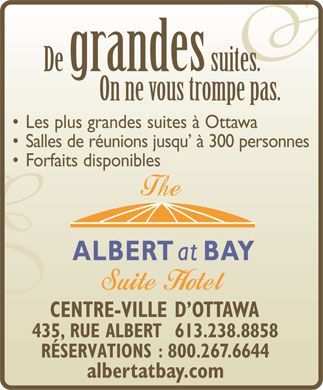Albert At Bay Suite Hotel (613-317-1784) - Annonce illustrée