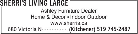 Sherri's Living Large (519-745-2487) - Display Ad - Ashley Furniture Dealer Home & Decor   Indoor Outdoor www.sherris.ca