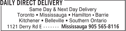 Daily Direct Delivery (905-565-8116) - Annonce illustrée - Same Day & Next Day Delivery Toronto • Mississauga • Hamilton • Barrie Kitchener • Belleville • Southern Ontario