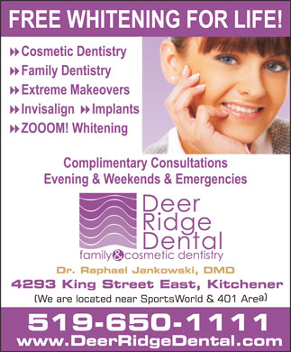 Deer Ridge Dental (519-650-1111) - Annonce illustr&eacute;e