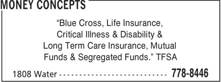 Money Concepts (506-778-8446) - Annonce illustrée - Blue Cross, Life Insurance, Critical Illness & Disability & Long Term Care Insurance, Mutual Funds & Segregated Funds.  TFSA