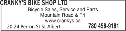 Cranky's Bike Shop Ltd (780-458-9181) - Annonce illustrée - Bicycle Sales, Service and Parts Mountain Road & Tri www.crankys.ca