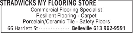 Stradwicks My Flooring Store (613-962-9591) - Display Ad - Commercial Flooring Specialist Resilient Flooring - Carpet Porcelain/Ceramic Tile - Safety Floors