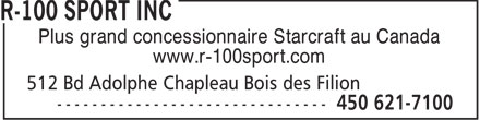 R-100 Sport Inc (450-621-7100) - Display Ad - Plus grand concessionnaire Starcraft au Canada www.r-100sport.com