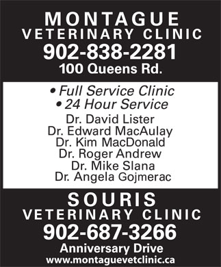 Montague Veterinary Clininc (902-838-2281) - Annonce illustrée - 902-838-2281 902-687-3266 www.montaguevetclinic.ca