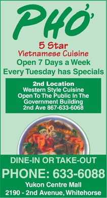 Pho 5 Star Vietnamese Cuisine (867-633-6088) - Display Ad