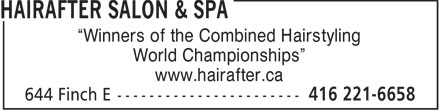 Hairafter Salon & Spa (416-221-6658) - Annonce illustrée - World Championships www.hairafter.ca Winners of the Combined Hairstyling