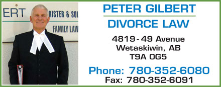 Gilbert Peter (780-352-6080) - Display Ad - 4819 - 49 Avenue Wetaskiwin, AB T9A 0G5 Phone: 780-352-6080 Fax: 780-352-6091