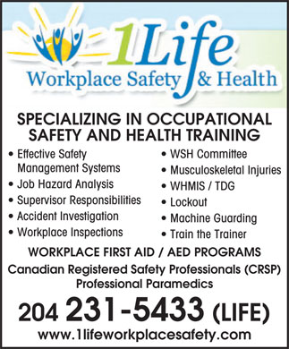 1 Life Workplace Safety &amp; Health Ltd (204-231-5433) - Annonce illustr&eacute;e