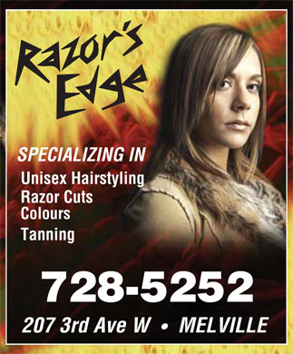 The Razor's Edge (306-728-5252) - Display Ad - SPECIALIZING IN Unisex Hairstyling Razor Cuts Colours Tanning 728-5252 207 3rd Ave W     MELVILLE