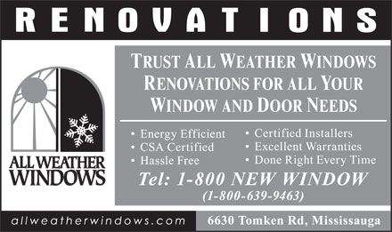 All Weather Windows Renovations (1-800-639-9463) - Display Ad