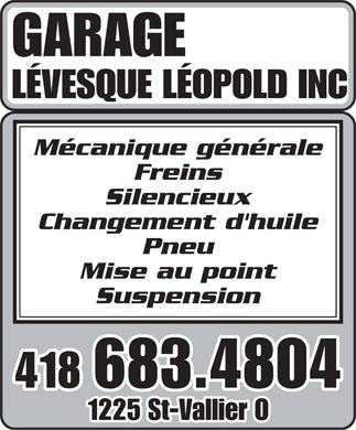 Garage Lévesque Léopold Inc (418-683-4804) - Display Ad