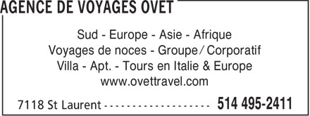 Agence de Voyages Ovet (514-495-2411) - Display Ad - Sud - Europe - Asie - Afrique Voyages de noces - Groupe / Corporatif Villa - Apt. - Tours en Italie & Europe www.ovettravel.com  Sud - Europe - Asie - Afrique Voyages de noces - Groupe / Corporatif Villa - Apt. - Tours en Italie & Europe www.ovettravel.com  Sud - Europe - Asie - Afrique Voyages de noces - Groupe / Corporatif Villa - Apt. - Tours en Italie & Europe www.ovettravel.com  Sud - Europe - Asie - Afrique Voyages de noces - Groupe / Corporatif Villa - Apt. - Tours en Italie & Europe www.ovettravel.com