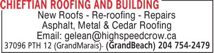Chieftian Roofing And Building (204-754-2479) - Annonce illustrée======= - ROOFING CONTRACTORS CEDAR ROOFING - RE-ROOFING - ROOFING CONTRACTORS METAL - ROOFING CONTRACTORS ASPHALT - ROOFING CONTRACTORS REPAIRS - NEW ROOFS
