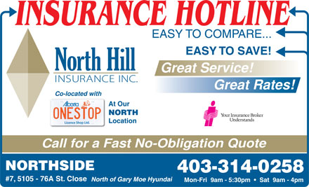 North Hill Insurance (403-314-0258) - Annonce illustrée - North of Gary Moe Hyundai