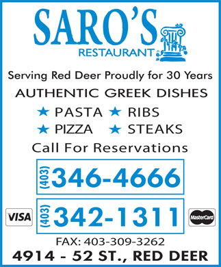 Saro's Restaurant (403-346-4666) - Display Ad - Serving Red Deer Proudly for 30 Years PASTARIBS PIZZASTEAKS Call For Reservations (403)(403) FAX: 403-309-3262