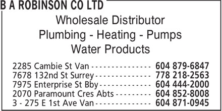 B A Robinson Co Ltd (604-879-6847) - Annonce illustrée - Wholesale Distributor Plumbing - Heating - Pumps Water Products