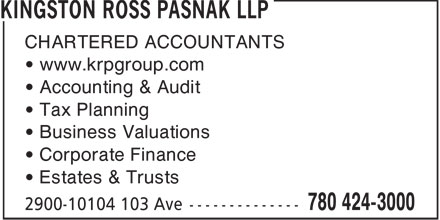 Kingston Ross Pasnak LLP (780-424-3000) - Annonce illustrée - CHARTERED ACCOUNTANTS • www.krpgroup.com • Accounting & Audit • Tax Planning • Business Valuations • Corporate Finance • Estates & Trusts