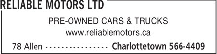 Reliable Motors Ltd (902-566-4409) - Annonce illustrée - PRE-OWNED CARS & TRUCKS www.reliablemotors.ca