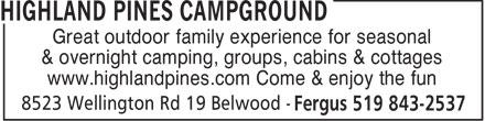 Highland Pines Campground (519-843-2537) - Annonce illustrée======= - HIGHLAND PINES CAMPGROUND - COTTAGES CAMPGROUND - GROUPS CAMPGROUND - CABINS CAMPGROUND - SEASONAL CAMPING