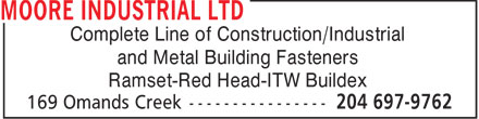 Moore Industrial Ltd (204-697-9762) - Annonce illustrée - Complete Line of Construction/Industrial and Metal Building Fasteners Ramset-Red Head-ITW Buildex  Complete Line of Construction/Industrial and Metal Building Fasteners Ramset-Red Head-ITW Buildex