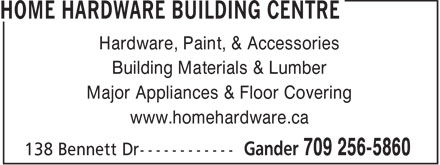 Home Hardware Building Centre (709-256-5860) - Annonce illustrée - Hardware, Paint, & Accessories Building Materials & Lumber Major Appliances & Floor Covering www.homehardware.ca