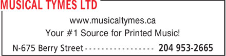 Musical Tymes Ltd (204-953-2665) - Annonce illustrée - www.musicaltymes.ca Your #1 Source for Printed Music!  www.musicaltymes.ca Your #1 Source for Printed Music!