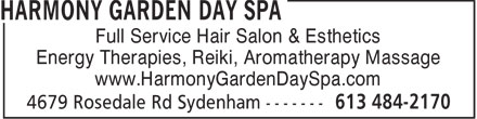 Harmony Garden Day Spa (613-484-2170) - Annonce illustrée - Full Service Hair Salon & Esthetics Energy Therapies, Reiki, Aromatherapy Massage www.HarmonyGardenDaySpa.com