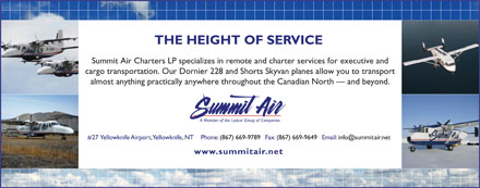 Summit Air Charters Ltd (867-669-9789) - Annonce illustrée - Summit Air Charters LP specializes in remote and charter services for executive and cargo transportation. Our Dornier 228 and Shorts Skyvan planes allow you to transport almost anything practically anywhere throughout the Canadian North   and beyond.
